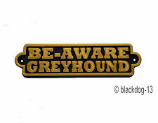 Be-Aware Greyhound - Dog House Door Garden Sign Plaque - Black/Gold L
