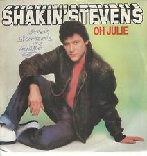 "SHAKIN' STEVENS 7""PS Spain 1981 Oh Julie"