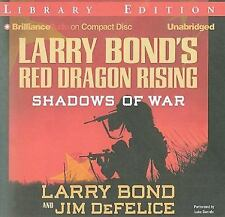 Larry Bond's Red Dragon Rising: Shadows of War Red Dragon Series