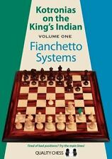 Kotronias on the Kings Indian : Volume One - Fianchetto Systems Volume 1 by...