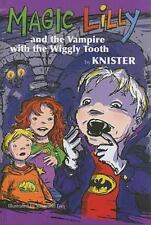 Magic Lilly & The Vampire with the Wiggly Tooth
