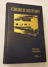 History of the Catholic Church Poulet Ramers 2 Volume Set 1934-35 Owner Signed