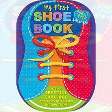 Tiny Tots 1, 2 Buckle My Shoe  Explorers (Tiny Tots Shoe Book) Board book, New