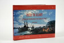 Path To Glory: A Pictorial Celebration Of The Santa Fe Trail 1996 1st Edition
