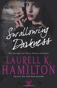 Swallowing Darkness (Meredith Gentry 7) By Laurell K Hamilton. 9780593059548