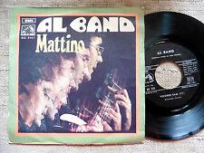 Al Bano – Mattino / Vecchio Sam  - 45 giri