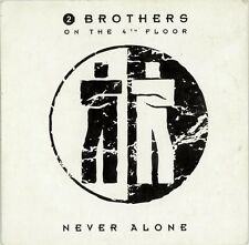 2 Brothers On The 4th Floor CD Single Never Alone - Holland (EX/M)