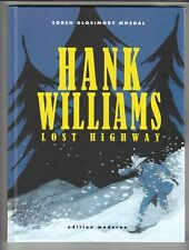 Hank Williams lost Highway Hardcover Comic von Glosimodt Mosdal in Topzustand !