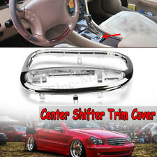 For Mercedes Benz C Class W203 C230 C240 C320 Center Shifter Trim Cover D106
