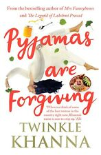 Pyjamas are Forgiving By Twinkle Khanna (New Paperback Book, 2018)