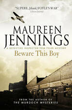 Beware This Boy by Maureen Jennings (Paperback 2013) Inspector Tom Tyler Mystery