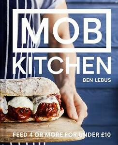 MOB Kitchen: Feed 4 or more for under GBP10 - 9781911624011