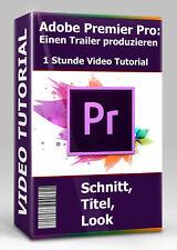 Premiere Pro: Einen Trailer produzieren - Video Tutorial Deutsch - 1 Stunde