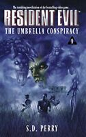 The Umbrella Conspiracy (Resident Evil #1) by Perry, S.D.