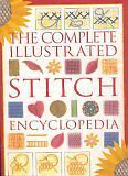 Complete Illustrated Stitch Encyclopedia by Crafters Choice