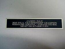 New listing Jason Day 2015 PGA Champion Nameplate For A Scorecard / Golf Flag Case 1.5 X 8