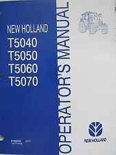 New Holland Operator's Manual for 5040 T5050 T5060 T5070 87481903 Feb. 2008