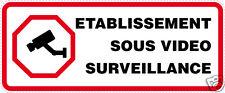 Autocollant porte portail Etablissement sous vidéo surveillance 2 ex [10 x 4 cm]