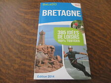 guide balado edition 2014 bretagne 385 idees de loisirs 100% testees