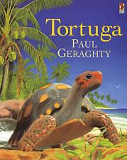 Tortuga by PAUL GERAGHTY  9781849411134