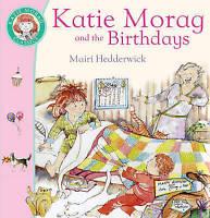 Katie Morag And The Birthdays by Mairi Hedderwick (Paperback, 2006)