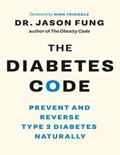 Diabetes Code, The - Dr. Jason Fung (E-B0K&AUDI0B00K||E-MAILED)