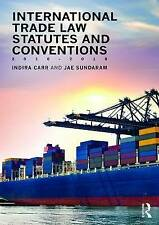 International Trade Law Statutes and Conventions 2016-2018 by Indira Carr, Jae Sundaram (Paperback, 2016)