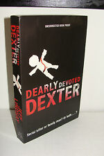 Dearly Devoted Dexter by Jeff Lindsay UK 1st/1st ARC 2005 Orion Paperback