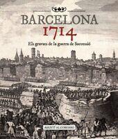 Barcelona 1714,Agusti Alcoberro,Editorial Efados