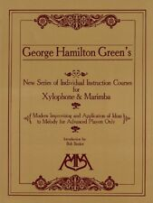 George Hamilton Green's New Series of Individual Instruction Courses for Xylofon