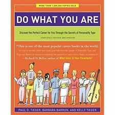 Do What You Are: Discover the Perfect Career for You Through the Secrets of...