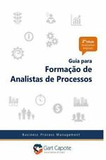 Guia para Formacao de Analistas de Processos : Gest?o Por Processos de Forma ...