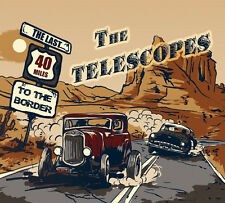 TELESCOPES Last 40 Miles To The Border CD Rockabilly Bop Trio NEW