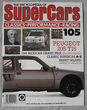 SUPERCARS magazine Issue 105 Featuring Peugeot 205 T16 cutaway, Henry Leland