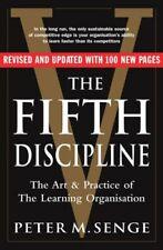 The Fifth Discipline By Peter M. Senge. 9781905211203