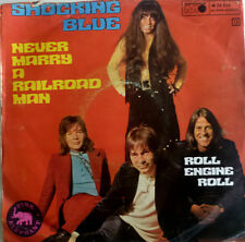 """7"""" 1970 VG+! SHOCKING BLUE : Never Marry A Railroad Man"""
