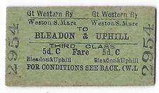 GWR Railway Ticket Weston Super Mare to Bleadon & Uphill