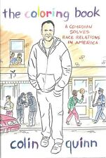 THE COLORING BOOK Colin Quinn RACE RELATIONS Humor SNL Commedian NEW Funny BOOK