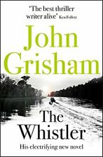 The Whistler: The Number One Bestseller,John Grisham