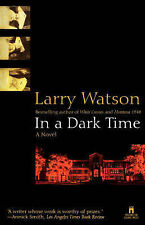 NEW In a Dark Time by Larry Watson