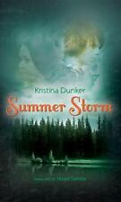 Summer Storm by Kristina Dunker (2011, Hardcover, Unabridged)