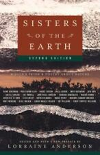 Sisters of the Earth: Women's Prose and Poetry About Nature by Lorraine Anderson