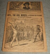 Idyl,The Girl Miner ; or Rosebud Rob on Hand # 18 in the Deadwood Dick Library