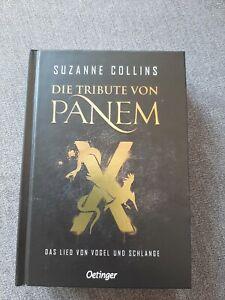 Die Tribute von Panem X: Das Lied von Vogel und Schlange - Suzanne Collins