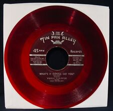 VERLE CLAPPER ✦ What's It Gonna Get You ✦ Rare Red Wax 45~TIN PAN ALLEY #TP 101