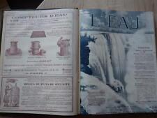 Revue L'EAU Descroix Directeur RELIURE ANNEES 1910-1911 Complètes (24 Numéros)
