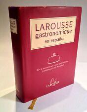 Larousse Gastronomique en Espanol / Larousse Gastronomique (Spanish Edition)