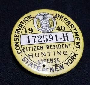 Vintage 1940 NEW YORK STATE CITIZEN HUNTING LICENSE PINBACK. Small holes on pin.