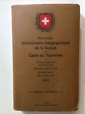 NOUVEAU DICTIONNAIRE GEOGRAPHIQUE DE LA SUISSE 1933 CARTE TOURISME  JACOT
