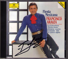 Francisco Araiza firmato FIESTA Mexicana Granada Paloma Querida Mexico Lindo CD